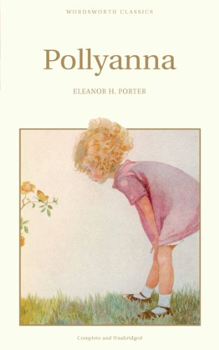 9781853261459: Pollyanna (Wordsworth Children's Classics) (Wordsworth Classics)
