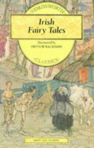 Irish Fairy Tales: Arthur Rackham