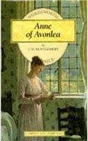 Anne of Avonlea (Anne of Green Gables #2) (Wordsworth Classics): Montgomery, L. M.