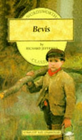 Bevis: The Story of a Boy (Wordsworth: Jefferies, Richard