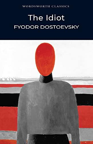 9781853261756: The Idiot (Wordsworth Classics)