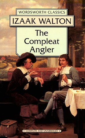 9781853261800: Compleat Angler (Wordsworth Classics)