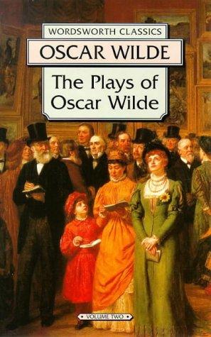9781853261855: Plays of Oscar Wilde, Vol. 2