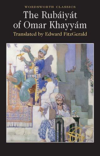 9781853261879: The Rubaiyiat of Omar Khayyam (Wordsworth Classics)