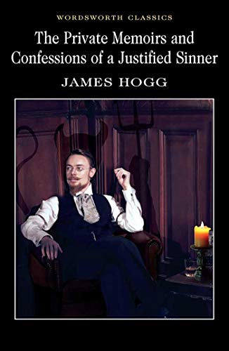 9781853261886: Private Memoirs and Confessions of a Justified Sinner (Wordsworth Classics)