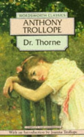 Doctor Thorne (Classics Library (NTC)): Trollope, Anthony, Tollope,