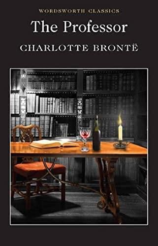 9781853262081: The Professor (Wordsworth Classics)