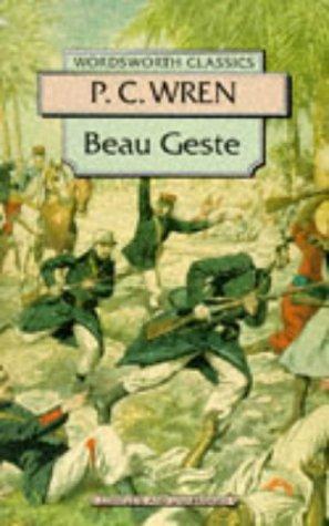 Beau Geste (Wordsworth Collection): P. C. Wren