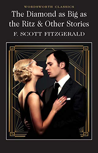 9781853262128: Diamond As Big As the Ritz & Other Stories (Wordsworth Classics)