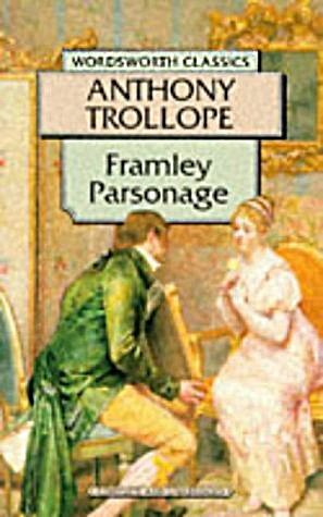 9781853262159: Framley Parsonage (Wordsworth Classics)