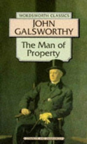 The Man of Property (Wordsworth Classics)