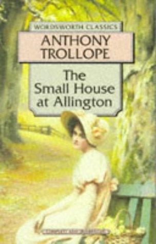 9781853262234: The Small House at Allington (Wordsworth Classics)