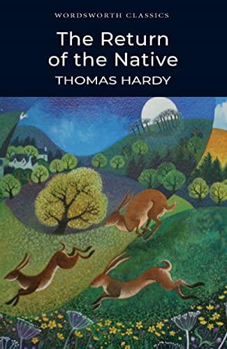 9781853262388: Return of the Native (Wordsworth Classics)