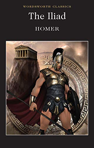 ILIAD REV/E (Wordsworth Classics): Homer