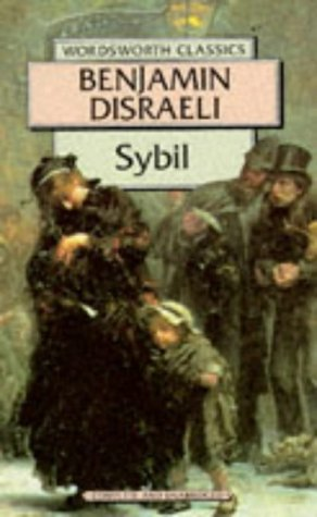 9781853262487: Sybil: Or the Two Nations (Wordsworth Classics)