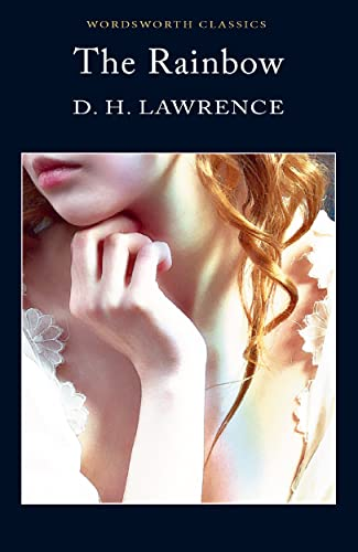 The Rainbow (Wordsworth Classics): D. H. Lawrence