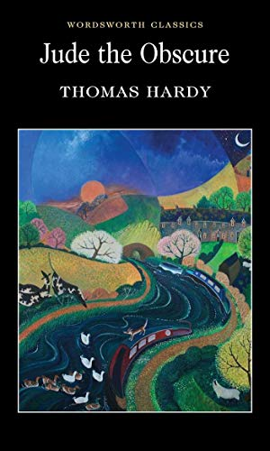 Jude the Obscure (Wordsworth Classics) - Thomas Hardy