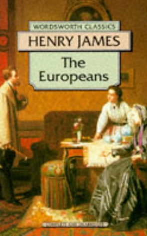 9781853262623: The Europeans, The (Wordsworth Classics)