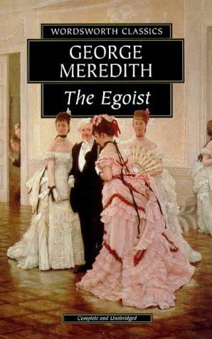 The Egoist (Wordsworth Classics): George Meredith