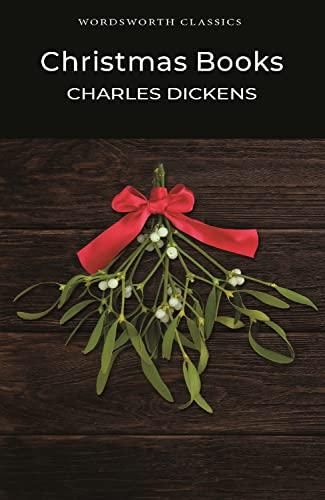 Christmas Books (Wordsworth Classics) - Dickens, Charles