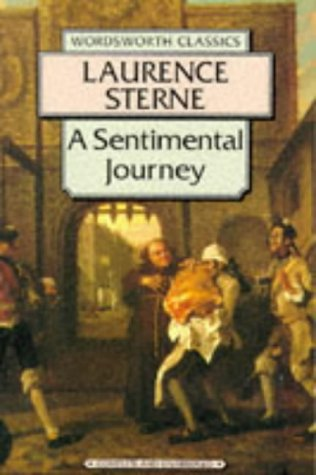 an analysis of the travel book called a sentimental journey by laurence sterne Laurence sterne's a sentimental journey through france and italy (1768) includes among its scenes and vignettes a suite of chapters devoted to what would later, in the wake of the french revolution, become a standard motif of british travel.