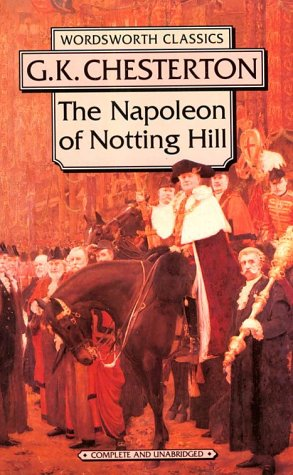 9781853262807: Napoleon of Notting Hill (Wordsworth Collection)