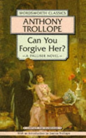 9781853262821: Can You Forgive Her? (Wordsworth Classics)