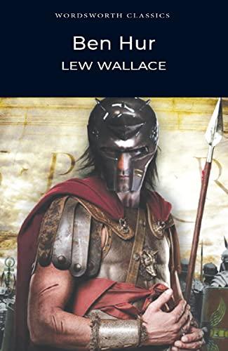 Beispielbild für Ben-Hur: A Tale of the Christ (Wordsworth Classics) (Wordsworth Collection) zum Verkauf von SecondSale