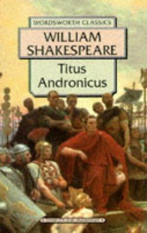 9781853262906: Titus Andronicus (Wordsworth Classics)