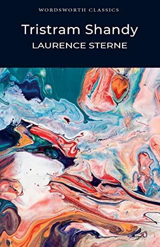 Tristram Shandy (Wordsworth Classics) - Laurence Sterne