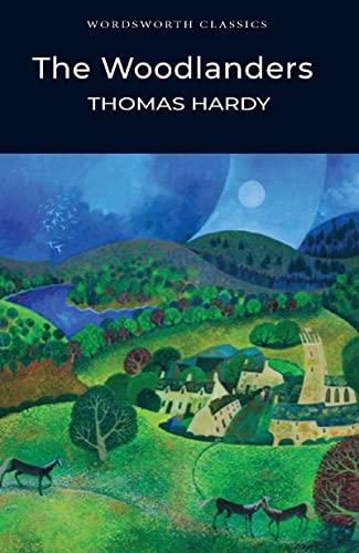 9781853262937: Woodlanders (Wordsworth Classics)