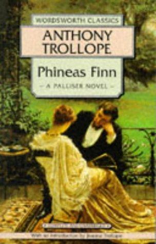 9781853262999: Phineas Finn (Wordsworth Classics)
