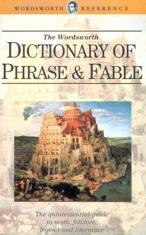 9781853263002: Dictionary of Phrase and Fable (Wordsworth Collection)