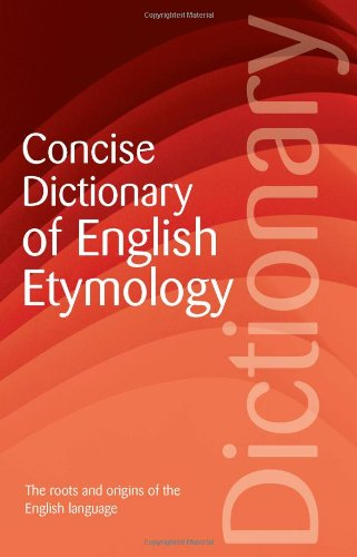 9781853263118: Concise Dictionary of English Etymology (Wordsworth Reference) (Wordsworth Collection)