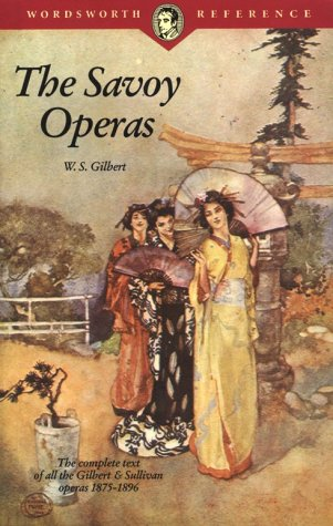 The Savoy Operas (Wordsworth Collection): Publishers Group West