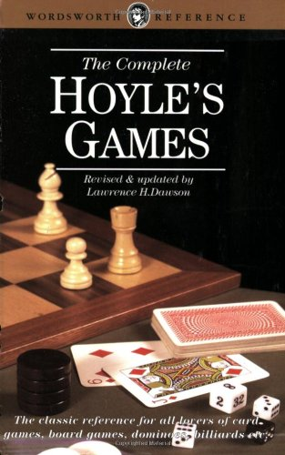 The Complete Hoyle's Games (Wordsworth Reference): Lawrence H. Dawson