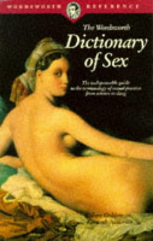 DICTIONARY OF SEX - PAPER (Wordsworth Collection) (1853263206) by Goldenson, Robert M.; Anderson, Kenneth N.