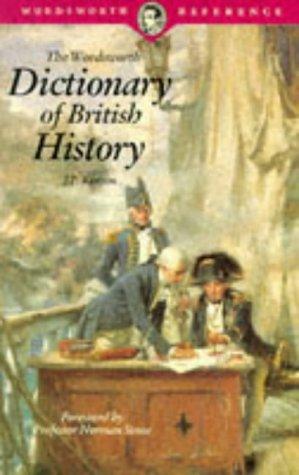 The Wordsworth Dictionary of British History (The: J. P. Kenyon