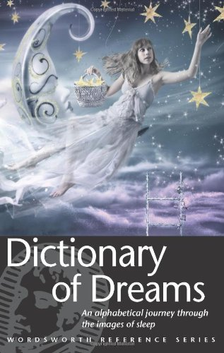 9781853263255: Dictionary of Dreams (Wordsworth Reference) (Wordsworth Collection)