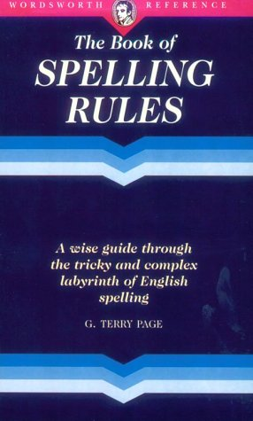 9781853263415: Book of Spelling Rules (Wordsworth Reference)