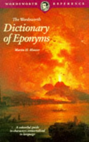 9781853263736: The Wordsworth Dictionary of Eponyms (Wordsworth Reference)
