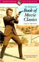 The Wordsworth Book of Movie Classics