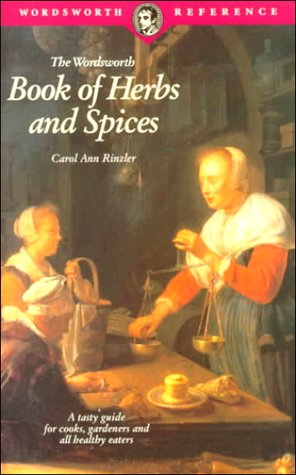 Book of Herbs and Spices (Wordsworth Reference): Rinzler, Carol Ann