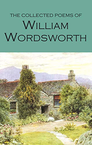 9781853264016: The Collected Poems of William Wordsworth (Wordsworth Poetry Library)