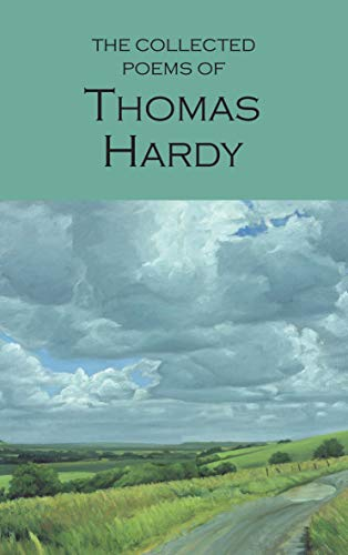 Complete Poems of Thomas Hardy NEW Edition: Hardy, Thomas
