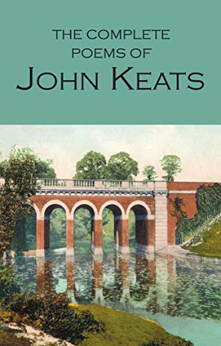 9781853264047: The Complete Poems of John Keats (Wordsworth Poetry Library)