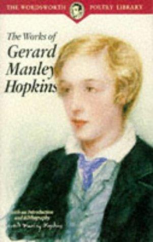 The Works of Gerard Manley Hopkins (Wordsworth: Gerard Manley Hopkins