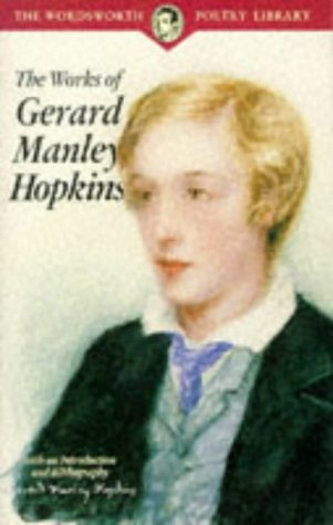 9781853264139: The Works of Gerard Manley Hopkins (Wordsworth Poetry Library)