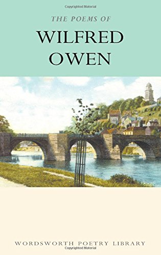 9781853264238: The Poems of Wilfred Owen (Wordsworth Poetry Library)