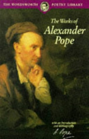 9781853264313: The Works of Alexander Pope (Wordsworth Poetry Library)